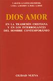 dios-amor-en-la-tradicion-cristiana-y-en-los-interrogantes-del-hombre-contemporaneo