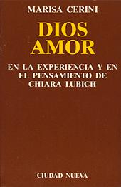 dios-amor-en-la-experiencia-y-en-el-pensamiento-de-chiara-lubich