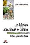 las-iglesias-apostolicas-de-oriente