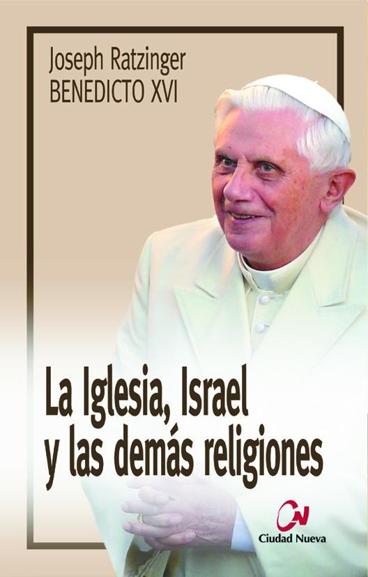 la-iglesia-israel-y-las-demas-religiones