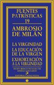 la-virginidad-la-educacion-de-la-virgen-exhortacion-a-la-virginidad