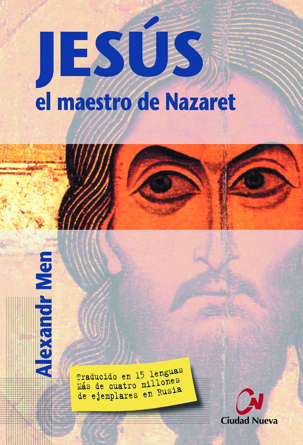 Jesús, el maestro de Nazaret