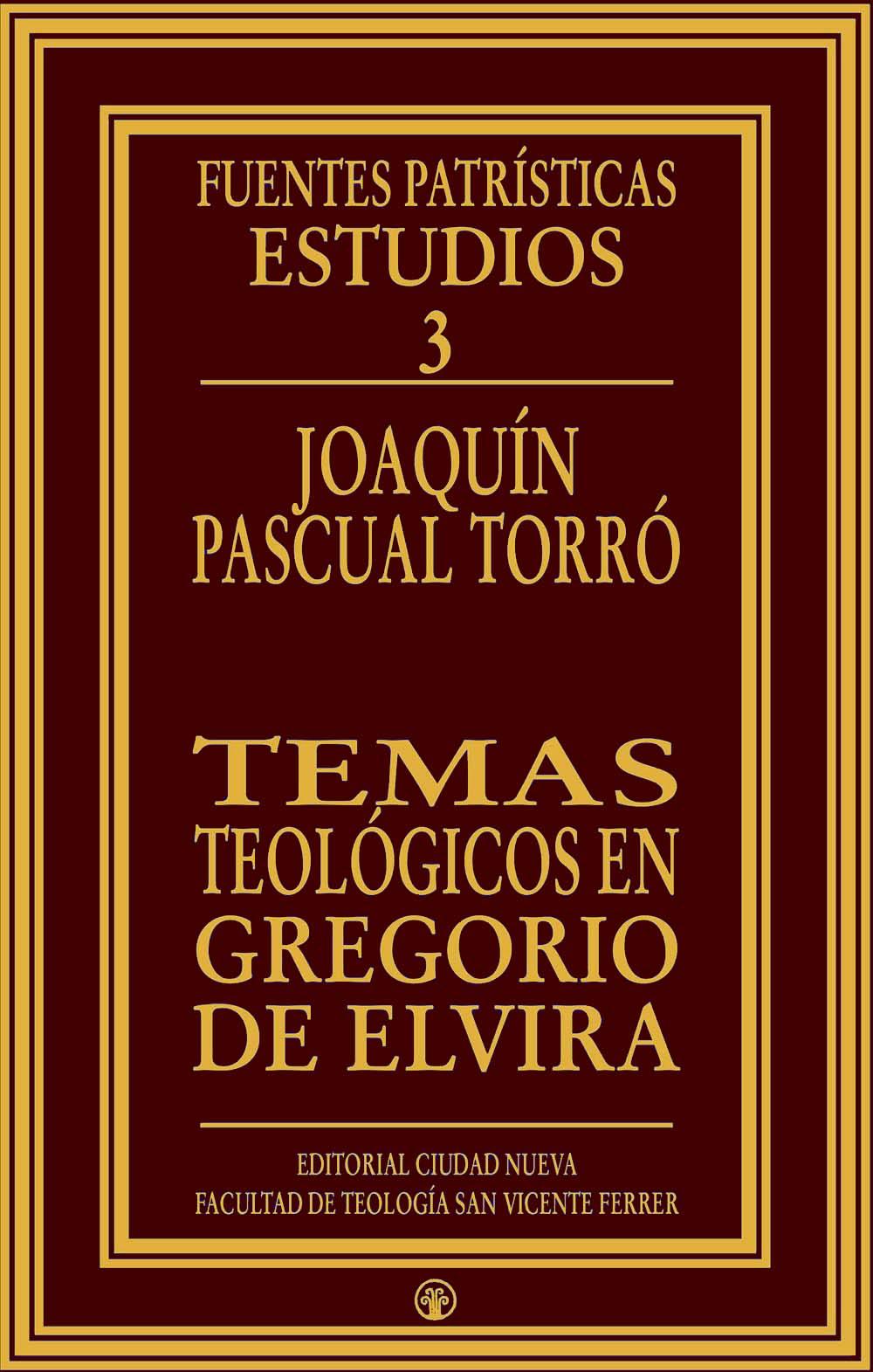 temas-teologicos-en-gregorio-de-elvira