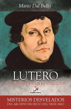 lutero-el-hombre-de-la-revolucion