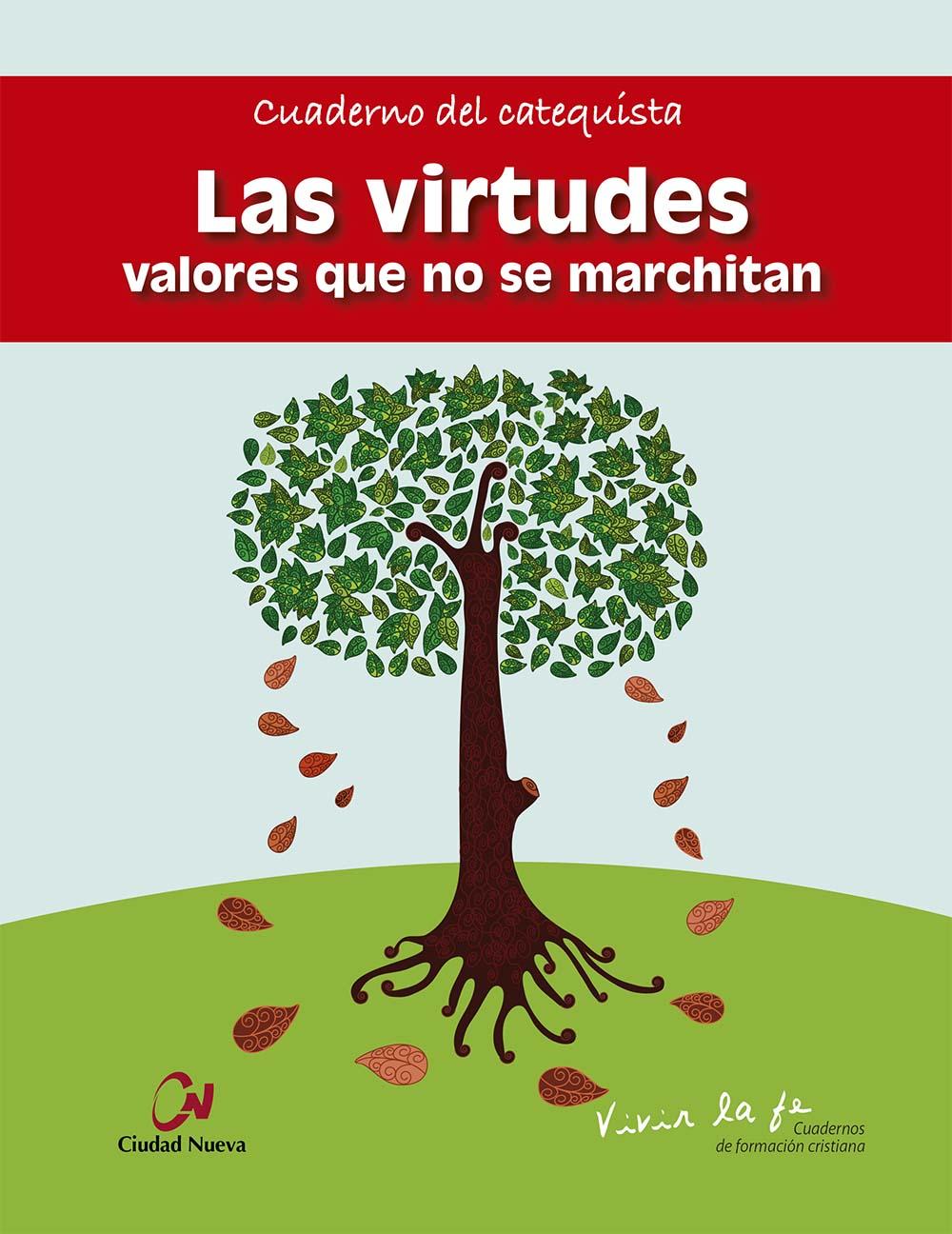 las-virtudes-valores-que-no-se-marchitan-cuaderno-del-catequista