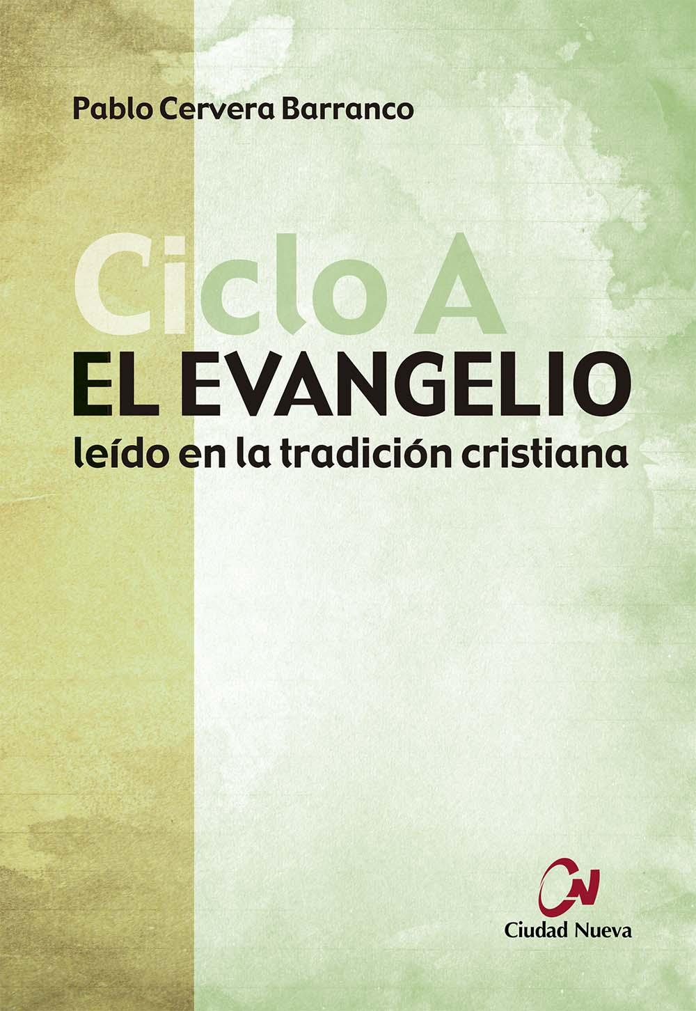 el-evangelio-leido-en-la-tradicion-cristiana-ciclo-a