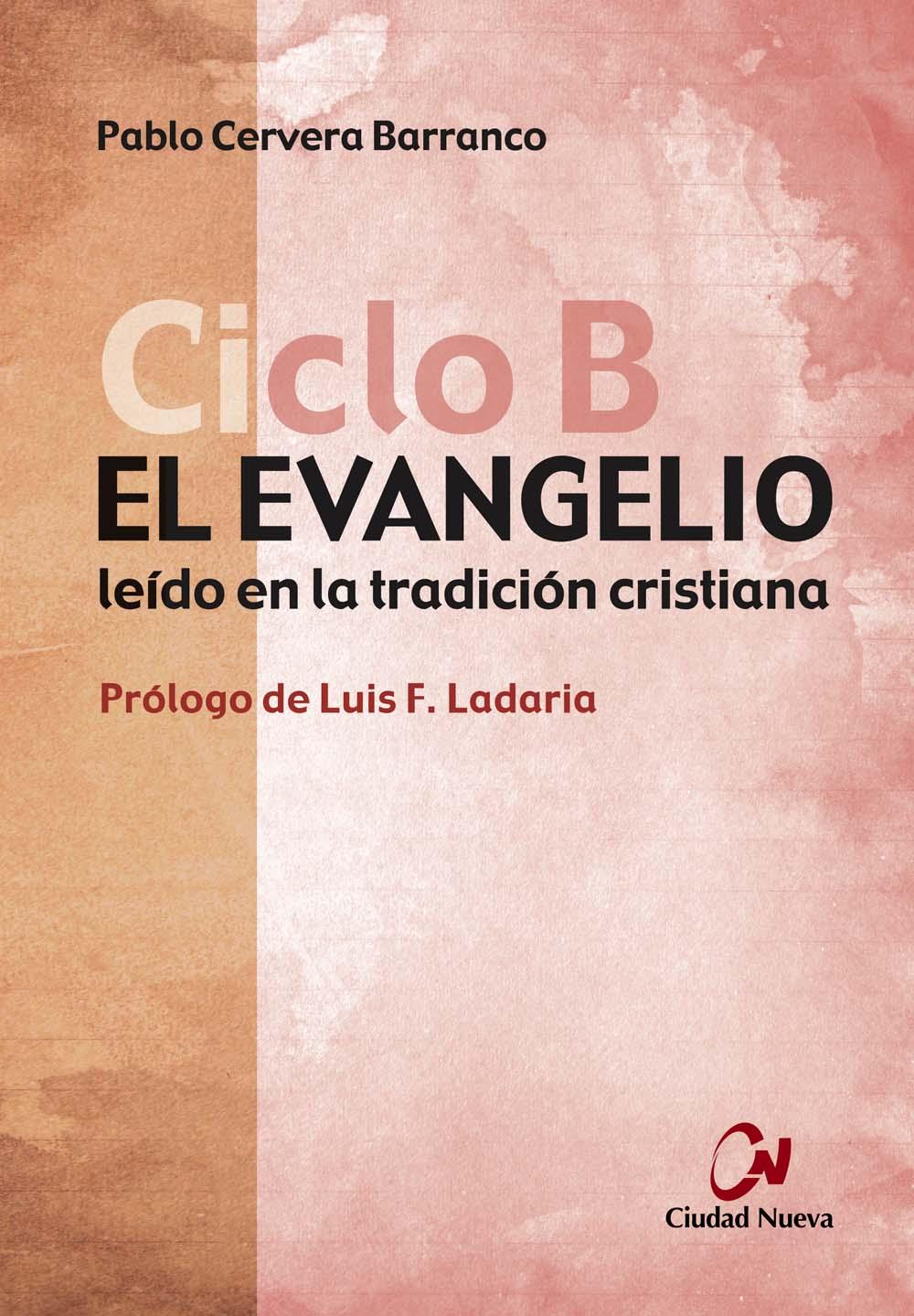 el-evangelio-leido-en-la-tradicion-cristiana-ciclo-b