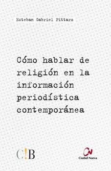 como-hablar-de-religion-en-la-informacion-periodistica-contemporanea