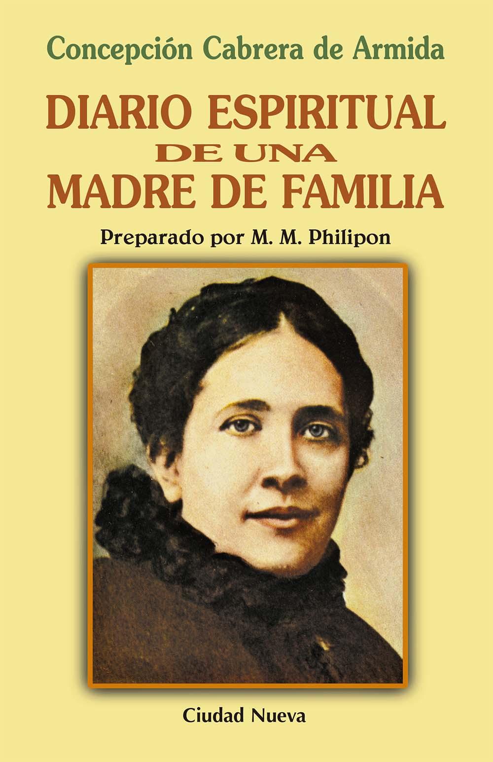 Diario espiritual de una madre de familia: Concepción Cabrera de Armida