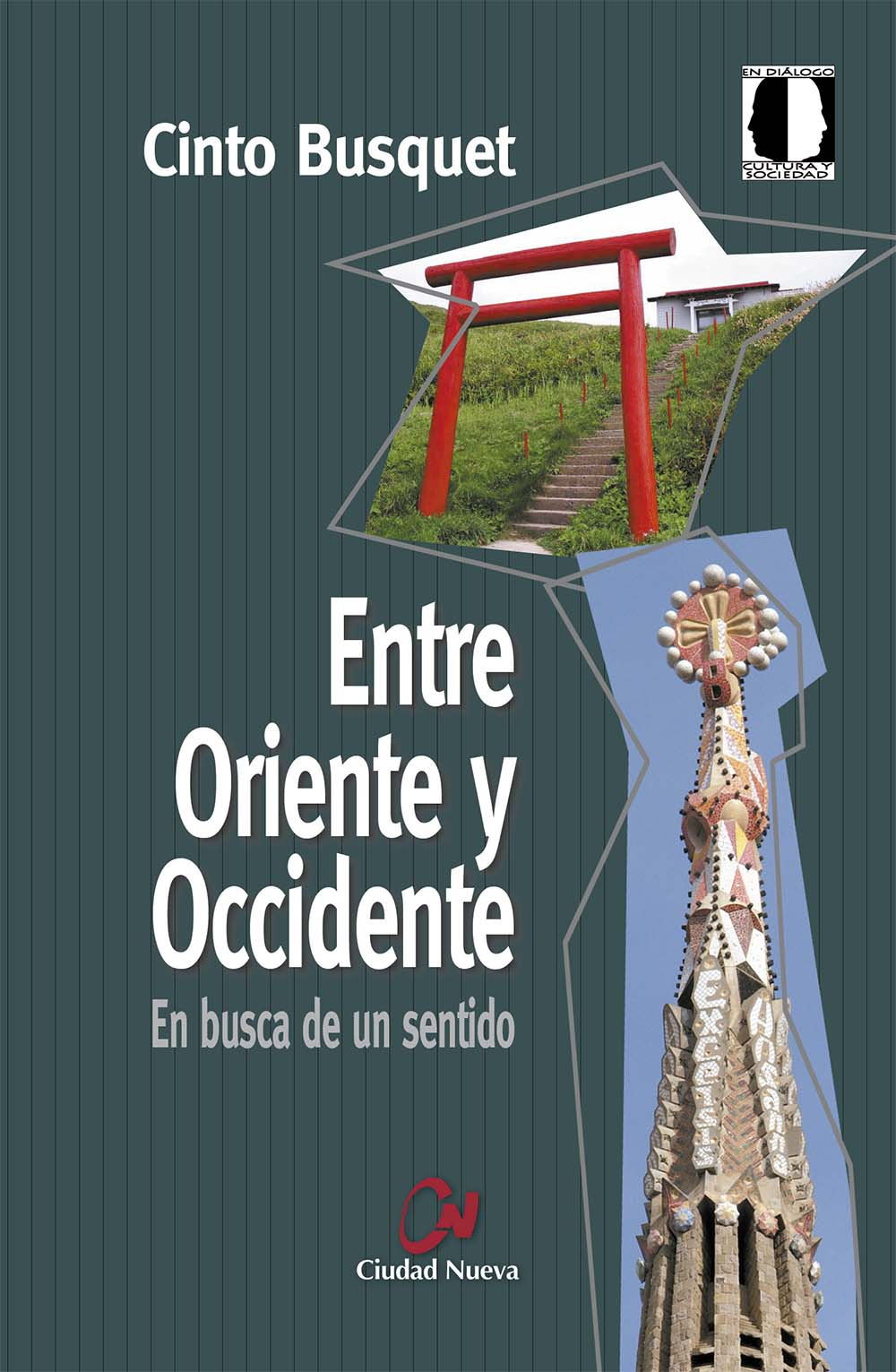 entre-oriente-y-occidente-(2ª-ed-)