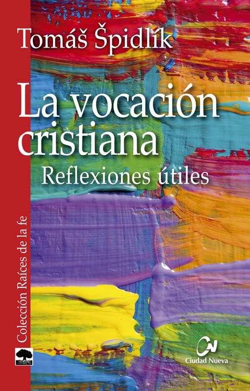 la-vocacion-cristiana-reflexiones-utiles