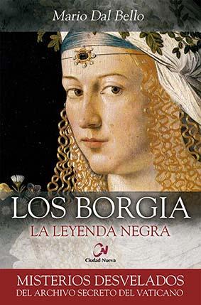 los-borgia-la-leyenda-negra