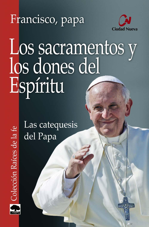 los-sacramentos-y-los-dones-del-espiritu
