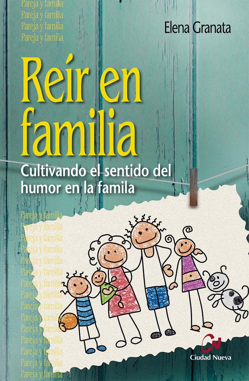 reir-en-familia-cultivando-el-sentido-del-humor-en-la-familia